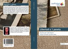 Bookcover of Libertad a 1 peseta