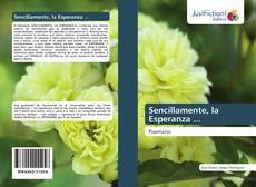 Bookcover of Sencillamente, la Esperanza ...