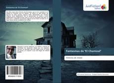 """Bookcover of Fantasmas de """"El Chamizal"""""""