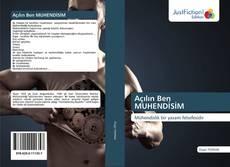 Bookcover of Açılın Ben MUHENDİSİM