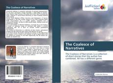 Bookcover of The Coalesce of Narratives