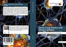 Some Long Poetry and History-phobia kitap kapağı