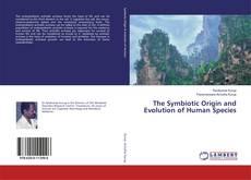 Portada del libro de The Symbiotic Origin and Evolution of Human Species