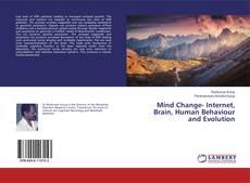 Bookcover of Mind Change- Internet, Brain, Human Behaviour and Evolution