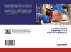 Couverture de Epidemiological Observations on Arboviruses Infection