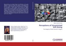 Bookcover of Perceptions of Unrestricted Gift Giving