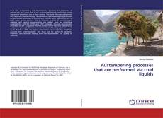 Bookcover of Austempering processes that are performed via cold liquids