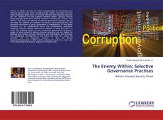 Bookcover of The Enemy Within; Selective Governance Practises