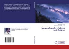 Bookcover of Neurophilosophy - Science and Religion