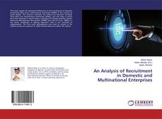 Bookcover of An Analysis of Recruitment in Domestic and Multinational Enterprises