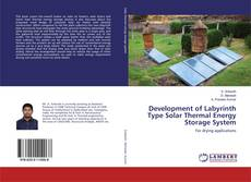 Buchcover von Development of Labyrinth Type Solar Thermal Energy Storage System