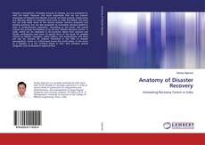 Bookcover of Anatomy of Disaster Recovery