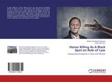 Copertina di Honor Killing As A Black Spot on Rule of Law