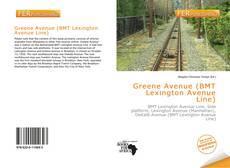 Capa do livro de Greene Avenue (BMT Lexington Avenue Line)