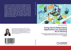 Bookcover of Using Social Networking Application for Teaching IELTS Writing