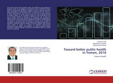 Copertina di Toward better public health in Yemen, 2018