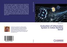 Bookcover of Evaluation of Information System in Indian Banking Sector
