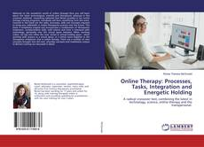 Bookcover of Online Therapy: Processes, Tasks, Integration and Energetic Holding