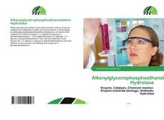 Couverture de Alkenylglycerophosphoethanolamine Hydrolase