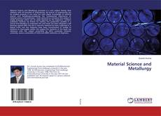 Bookcover of Material Science and Metallurgy