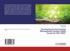 Developing Environmental Management System (EMS) based on ISO 14001的封面