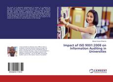 Borítókép a  Impact of ISO 9001:2008 on Information Auditing in Universities - hoz