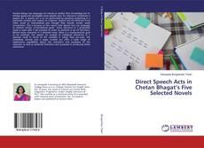 Buchcover von Direct Speech Acts in Chetan Bhagat's Five Selected Novels