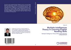 Bookcover of Multiple Intelligences Theory in Learning English Reading Skills