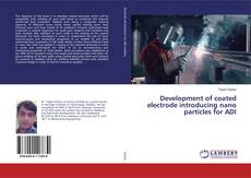 Bookcover of Development of coated electrode introducing nano particles for ADI