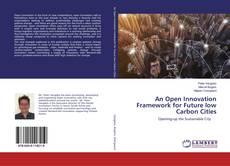 Buchcover von An Open Innovation Framework for Future low Carbon Cities