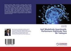 Portada del libro de Izof Modelinde Uyarılmışlık-Performans İlişkisinde Yeni Bir Yaklaşım