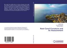 Bookcover of Root Canal Curvature and its measurement