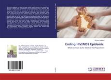 Bookcover of Ending HIV/AIDS Epidemic: