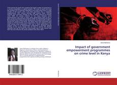 Bookcover of Impact of government empowerment programmes on crime level in Kenya