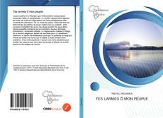 Bookcover of Tes larmes ô mon peuple