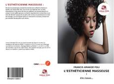 Bookcover of L'Esthéticienne Masseuse :