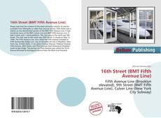Capa do livro de 16th Street (BMT Fifth Avenue Line)
