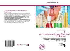 Couverture de 2-(Acetamidomethylene)Succinate Hydrolase