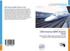 Bookcover of 30th Avenue (BMT Astoria Line)
