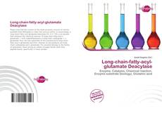 Bookcover of Long-chain-fatty-acyl-glutamate Deacylase
