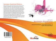 Capa do livro de Azerbaijan–Kazakhstan Relations