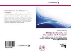 Couverture de Henry Somerset, 1st Marquess of Worcester