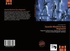 Copertina di Guards Machine Gun Regiment