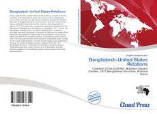 Bookcover of Bangladesh–United States Relations