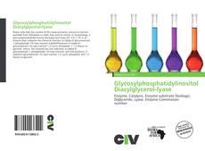 Bookcover of Glycosylphosphatidylinositol Diacylglycerol-lyase