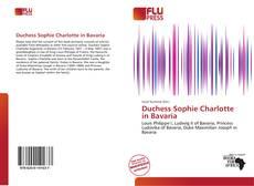 Portada del libro de Duchess Sophie Charlotte in Bavaria