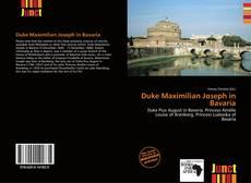 Portada del libro de Duke Maximilian Joseph in Bavaria