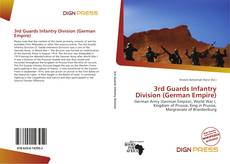 Bookcover of 3rd Guards Infantry Division (German Empire)