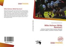 Capa do livro de Mike Holmes (Wide Receiver)