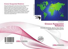 Bookcover of Greece–Kyrgyzstan Relations